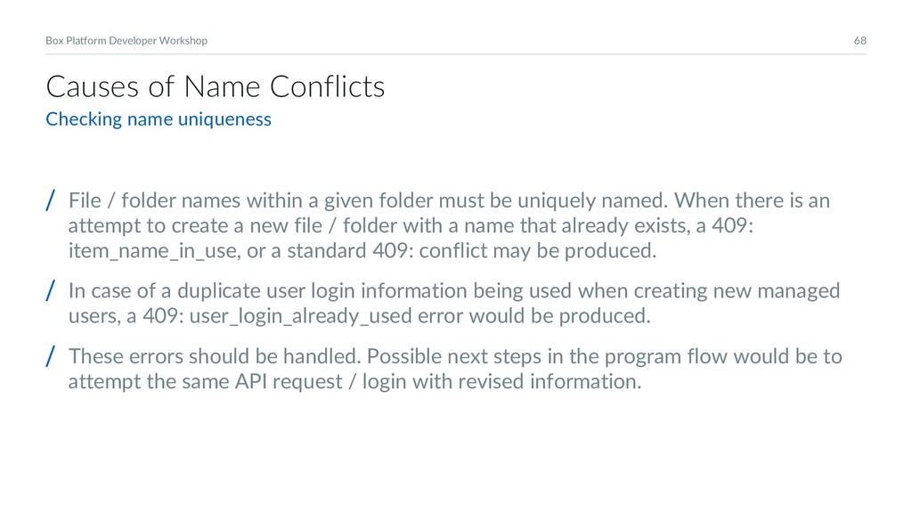 68 Box Platform Developer Workshop Causes of Na...