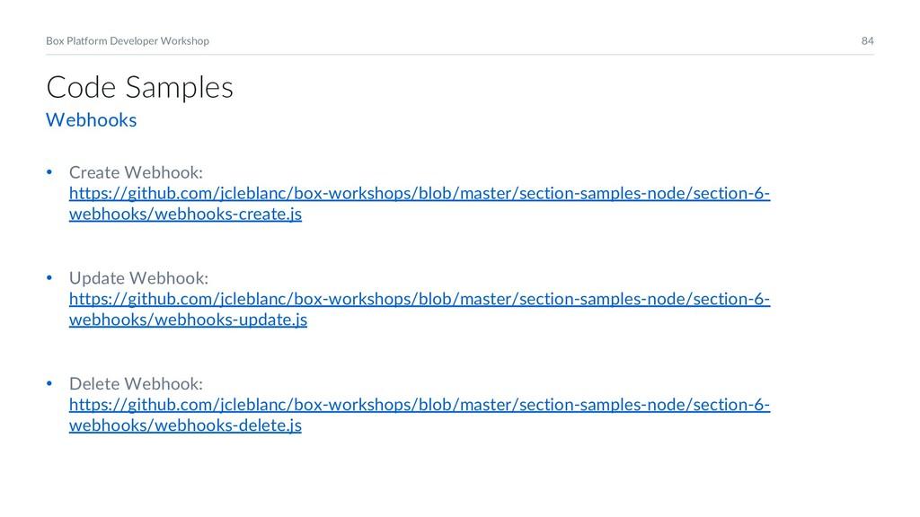 84 Box Platform Developer Workshop • Create Web...