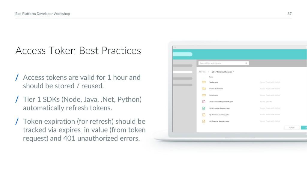 87 Box Platform Developer Workshop Access Token...