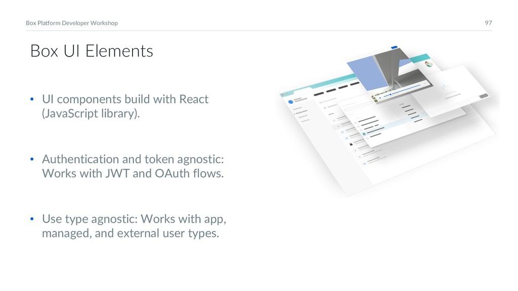 97 Box Platform Developer Workshop Box UI Eleme...