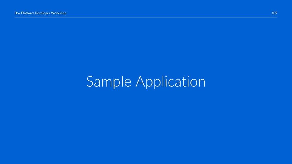109 Box Platform Developer Workshop Sample Appl...