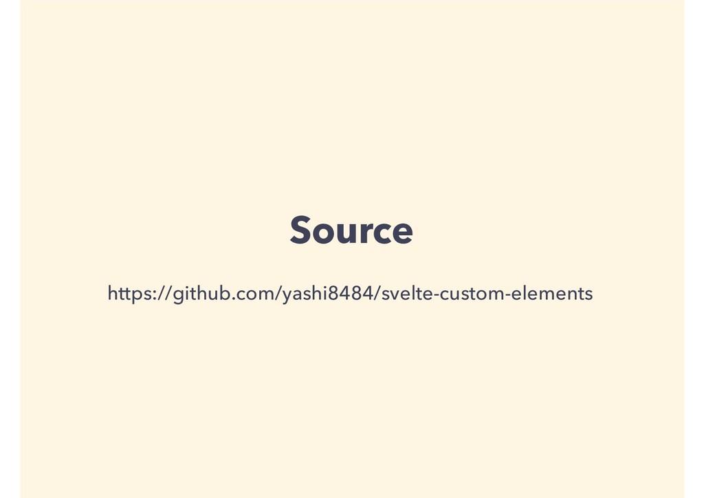 Source https://github.com/yashi8484/svelte-cust...