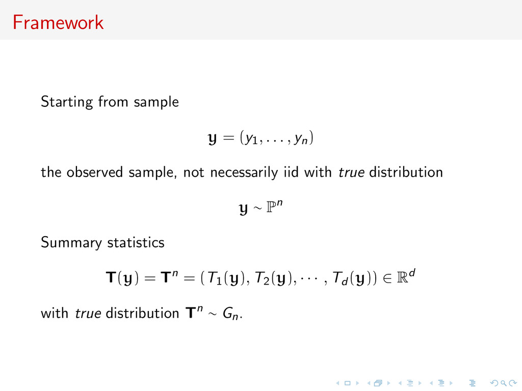 Framework Starting from sample y = (y1, . . . ,...