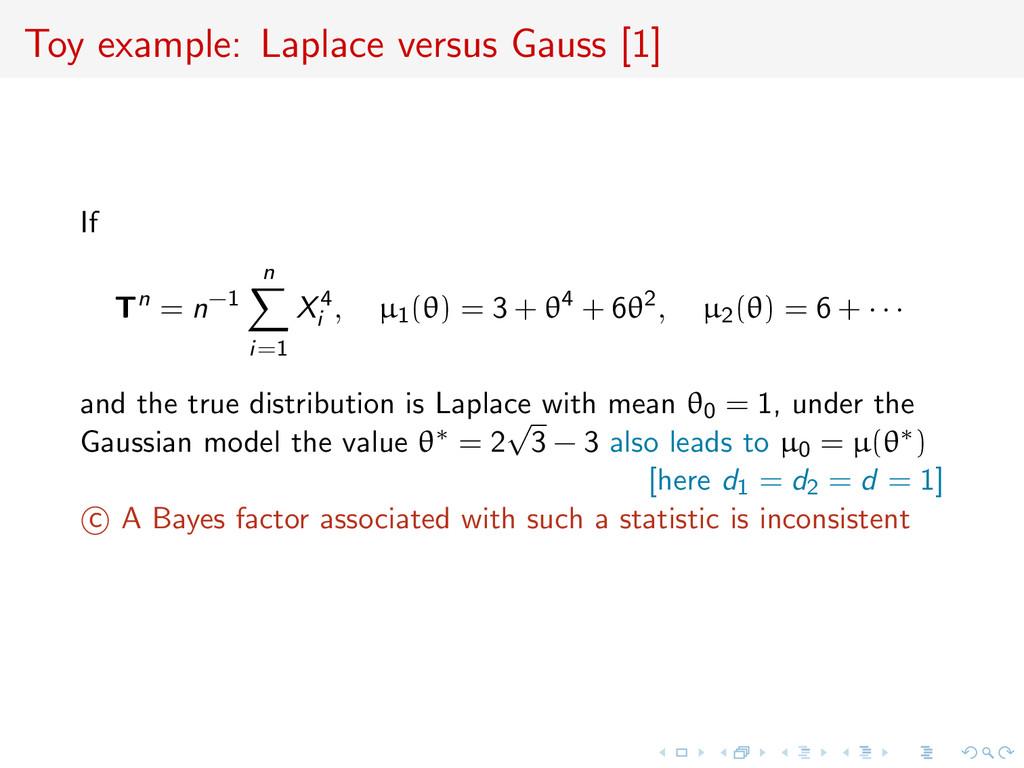 Toy example: Laplace versus Gauss [1] If Tn = n...