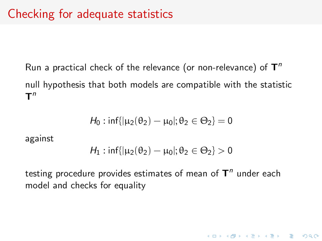 Checking for adequate statistics Run a practica...