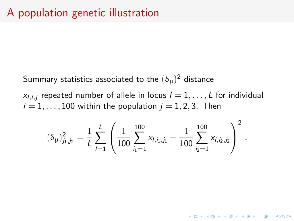 A population genetic illustration Summary stati...
