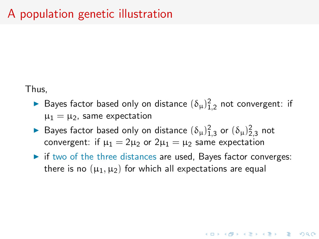 A population genetic illustration Thus, Bayes f...
