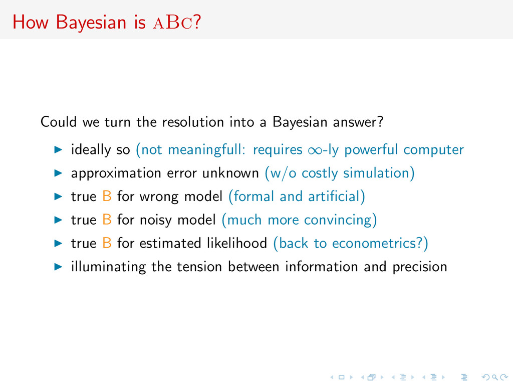 How Bayesian is aBc? Could we turn the resoluti...
