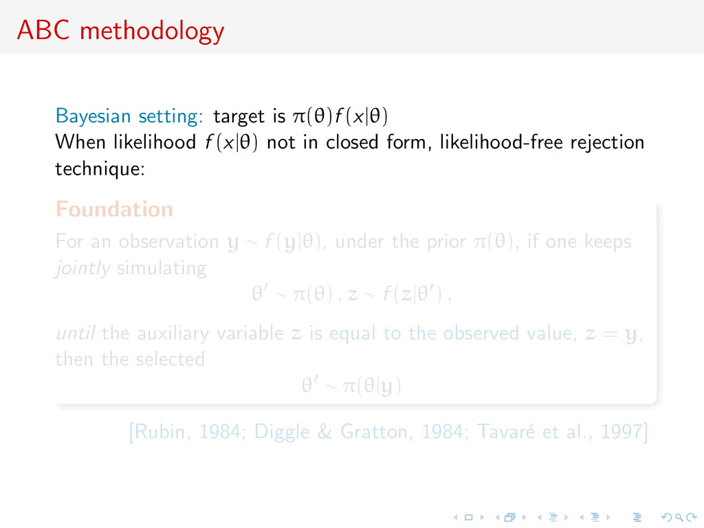 ABC methodology Bayesian setting: target is π(θ...