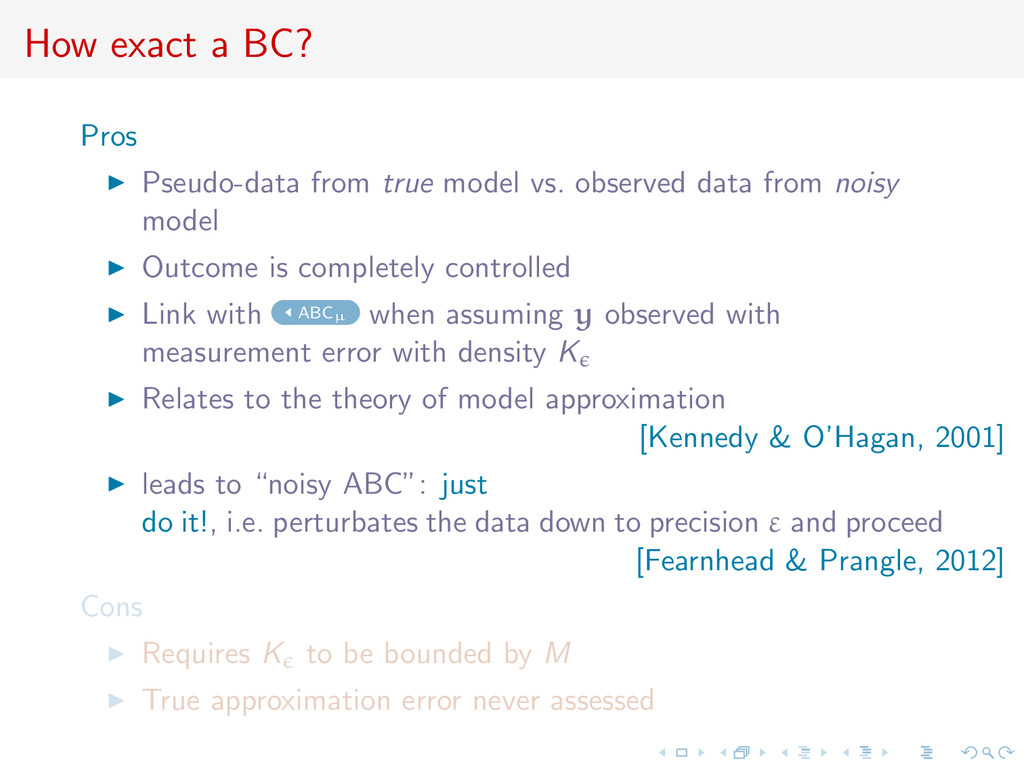 How exact a BC? Pros Pseudo-data from true mode...