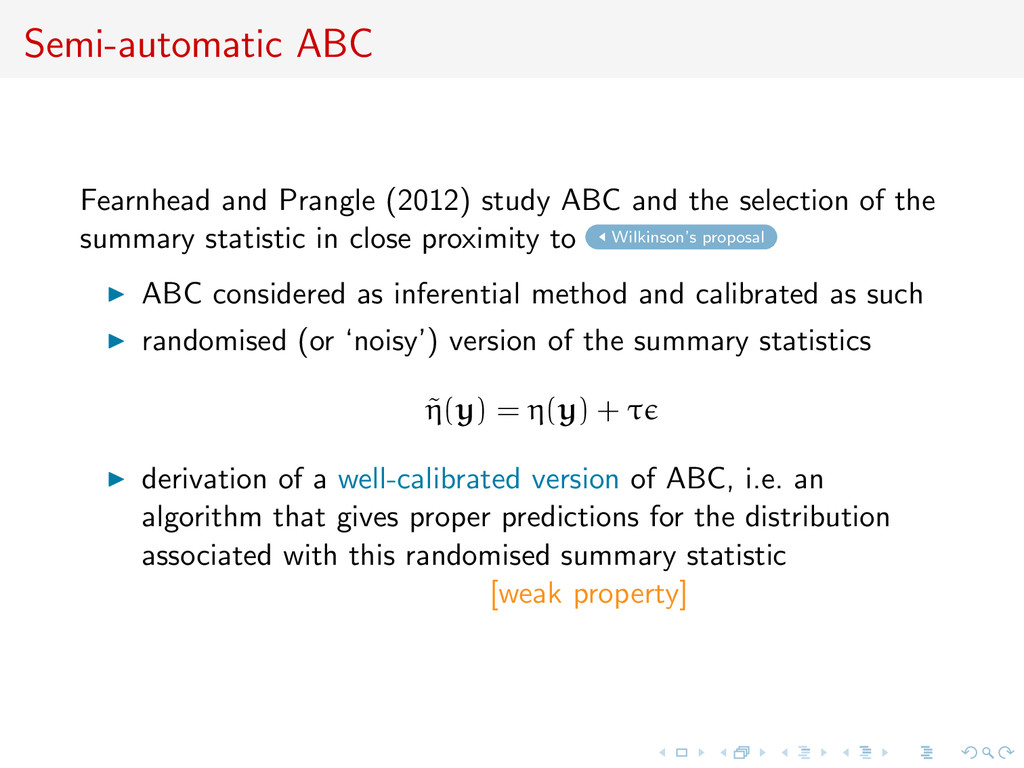Semi-automatic ABC Fearnhead and Prangle (2012)...