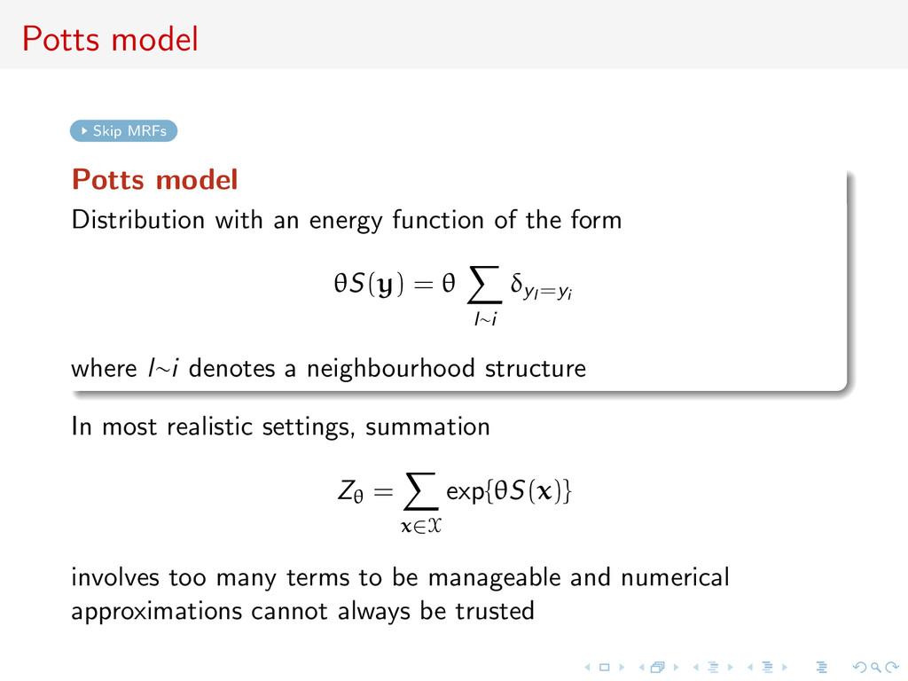 Potts model Skip MRFs Potts model Distribution ...