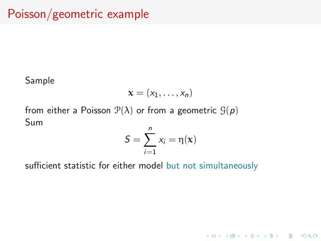 Poisson/geometric example Sample x = (x1, . . ....