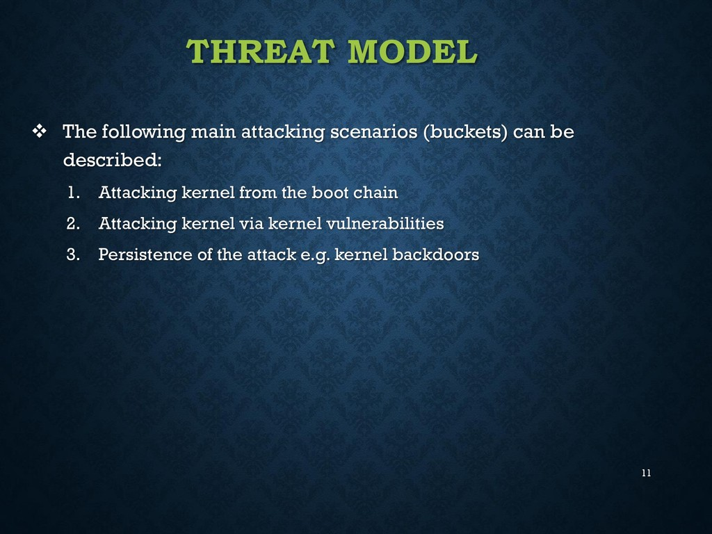 11 THREAT MODEL  The following main attacking ...