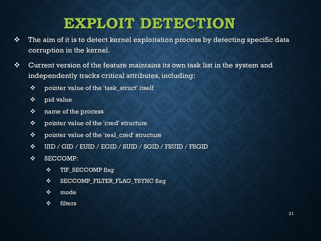 21 EXPLOIT DETECTION  The aim of it is to dete...