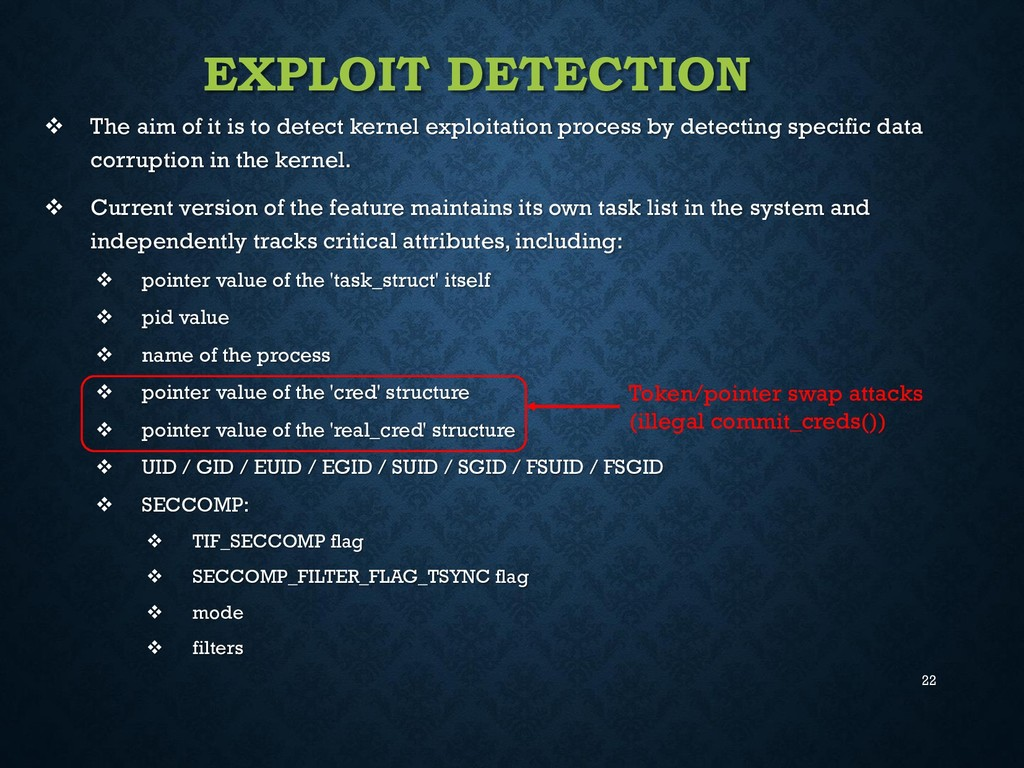22 EXPLOIT DETECTION  The aim of it is to dete...