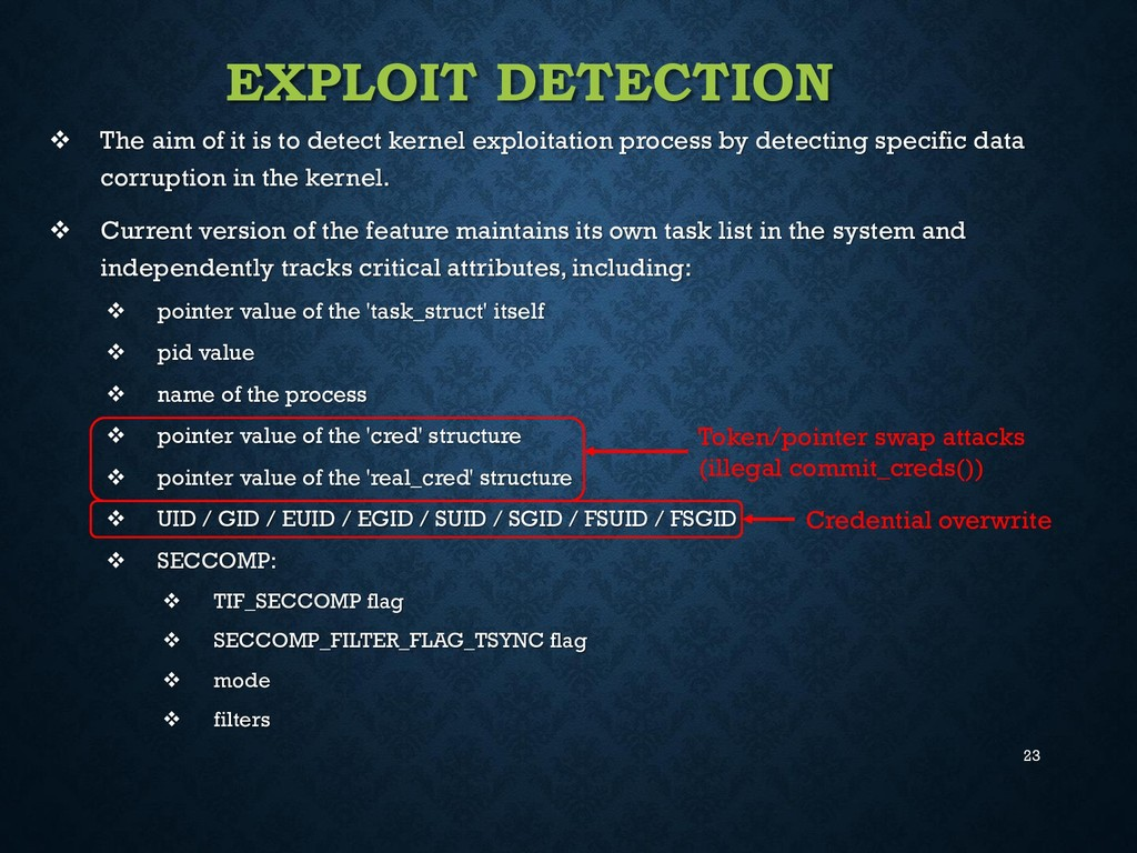 23 EXPLOIT DETECTION  The aim of it is to dete...