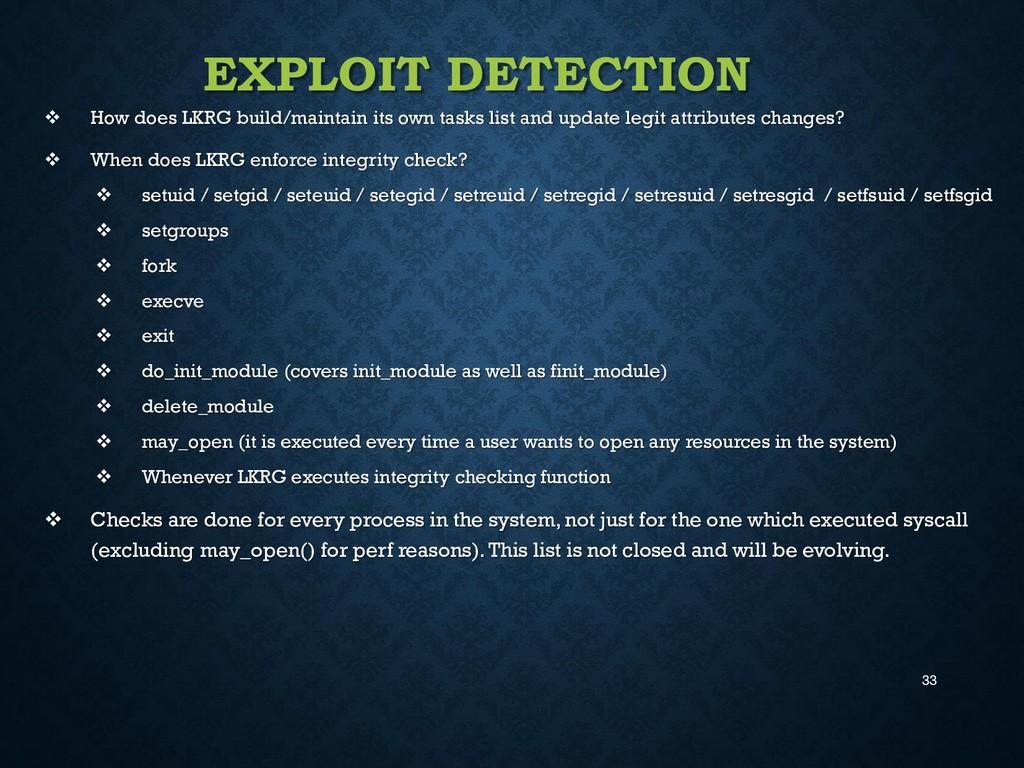 33 EXPLOIT DETECTION  How does LKRG build/main...