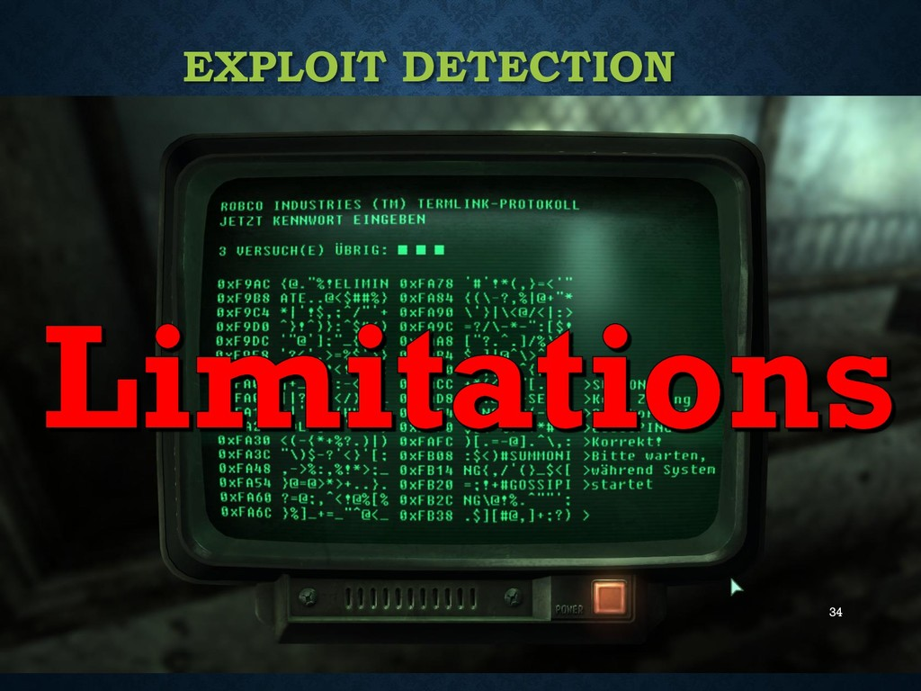 34 EXPLOIT DETECTION