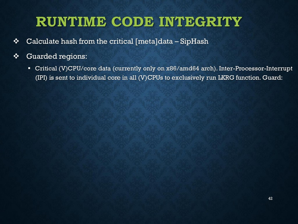 42 RUNTIME CODE INTEGRITY  Calculate hash from...