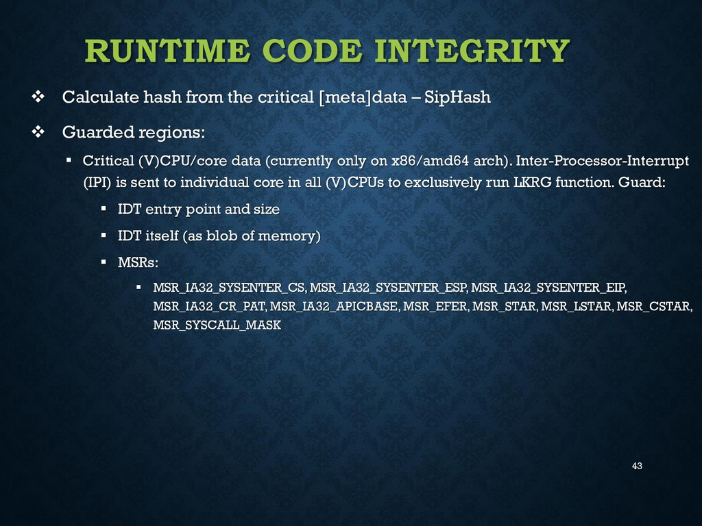 43 RUNTIME CODE INTEGRITY  Calculate hash from...
