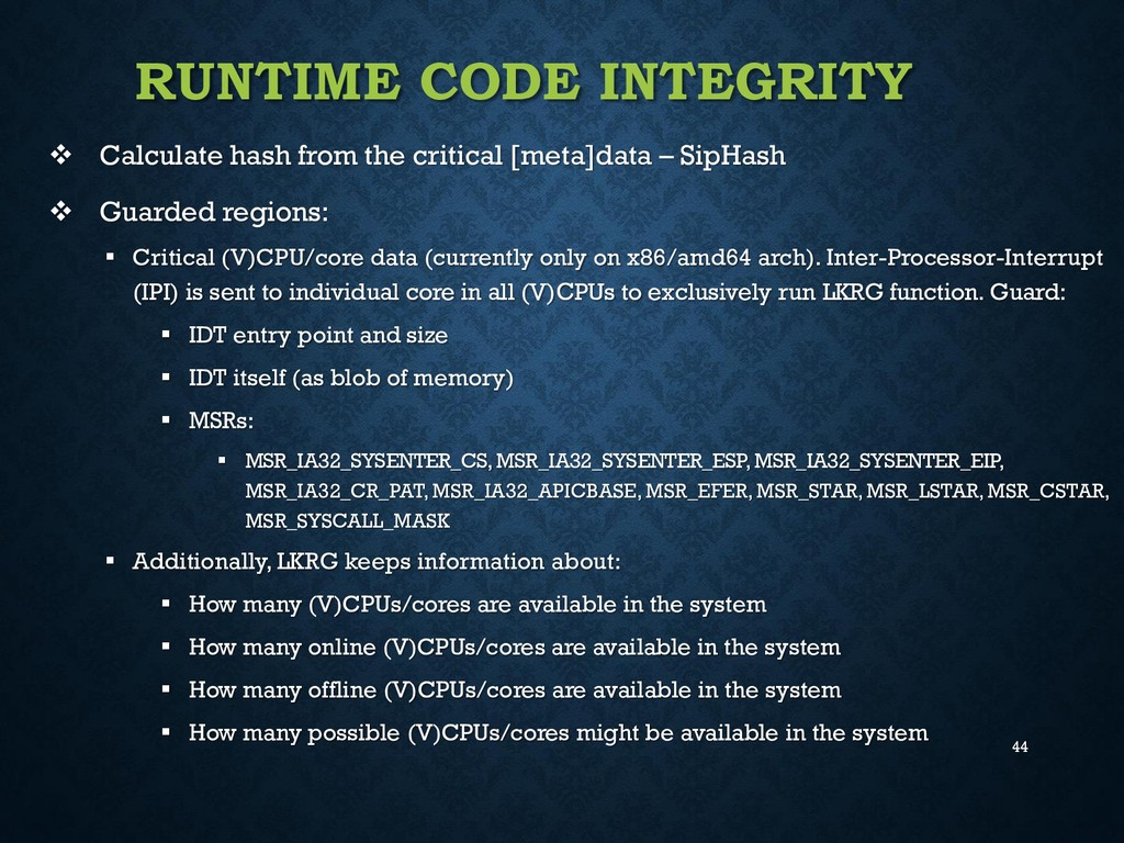 44 RUNTIME CODE INTEGRITY  Calculate hash from...