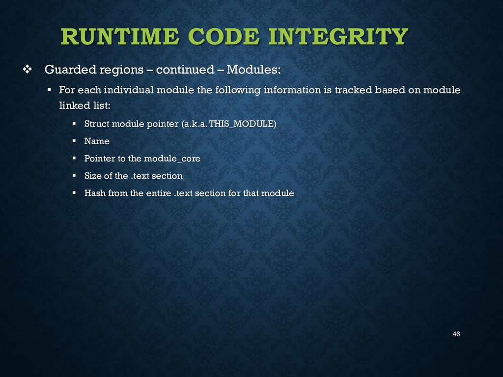 46 RUNTIME CODE INTEGRITY  Guarded regions – c...