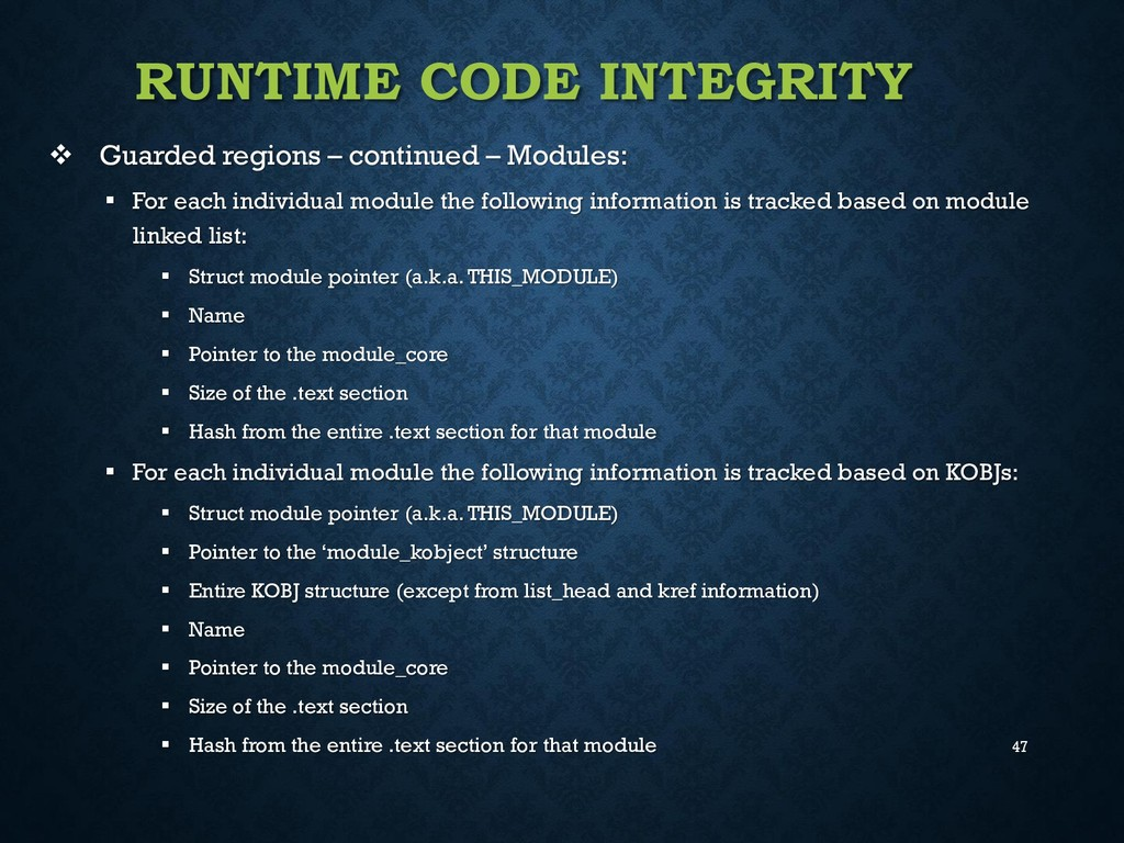 47 RUNTIME CODE INTEGRITY  Guarded regions – c...
