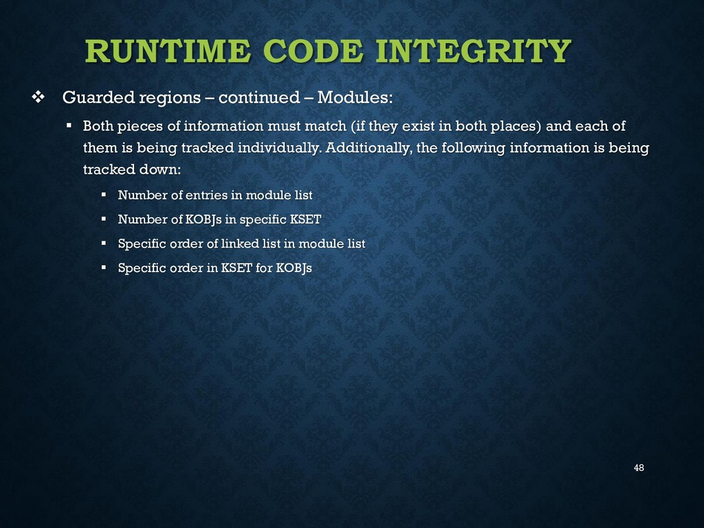 48 RUNTIME CODE INTEGRITY  Guarded regions – c...