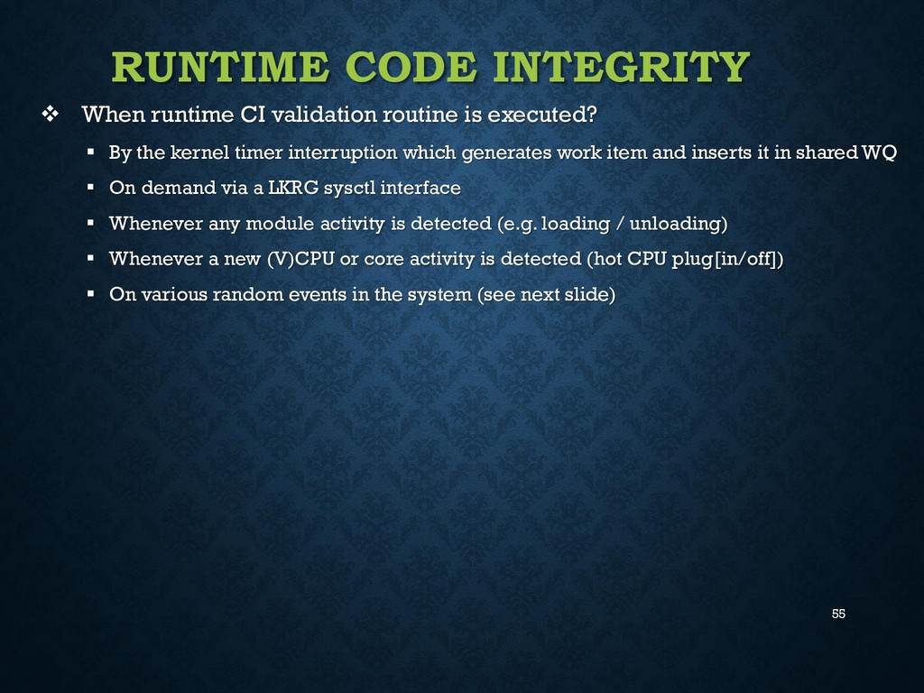 55 RUNTIME CODE INTEGRITY  When runtime CI val...