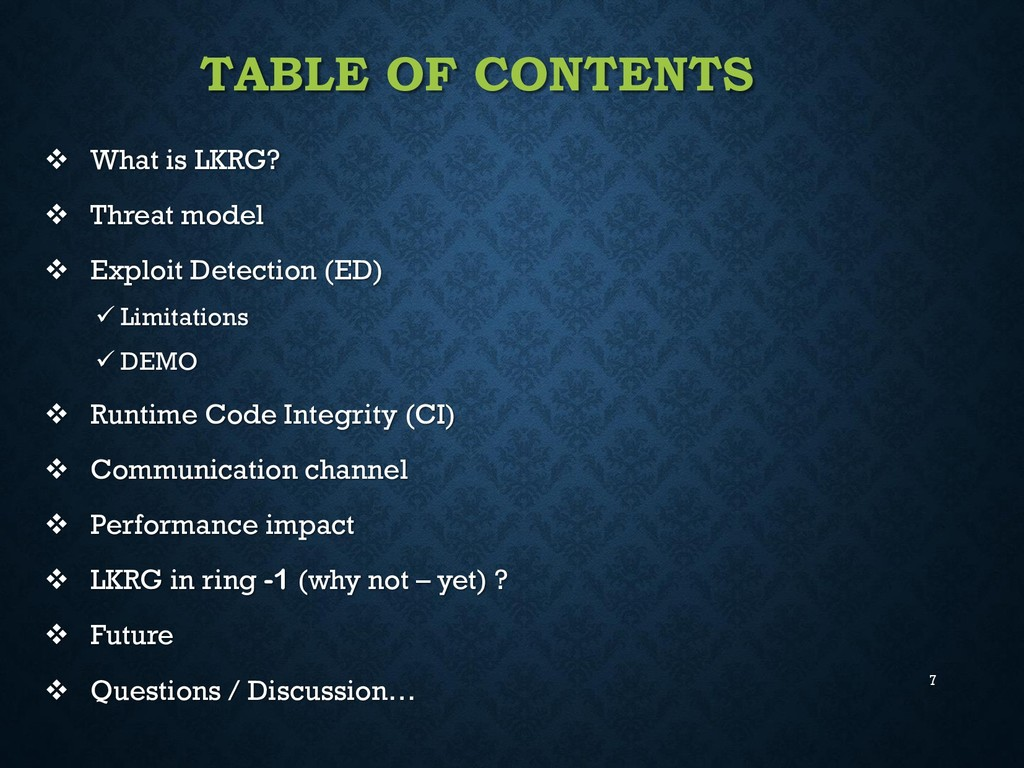 7 TABLE OF CONTENTS  What is LKRG?  Threat mo...