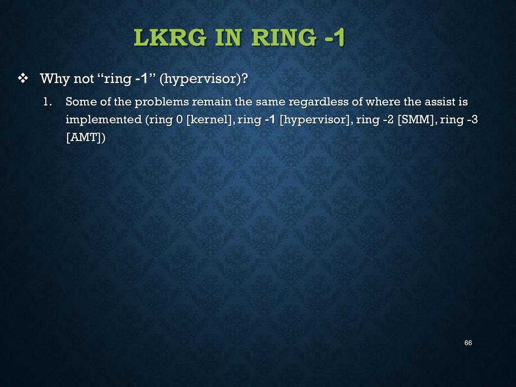 """66 LKRG IN RING -1  Why not """"ring -1"""" (hypervi..."""