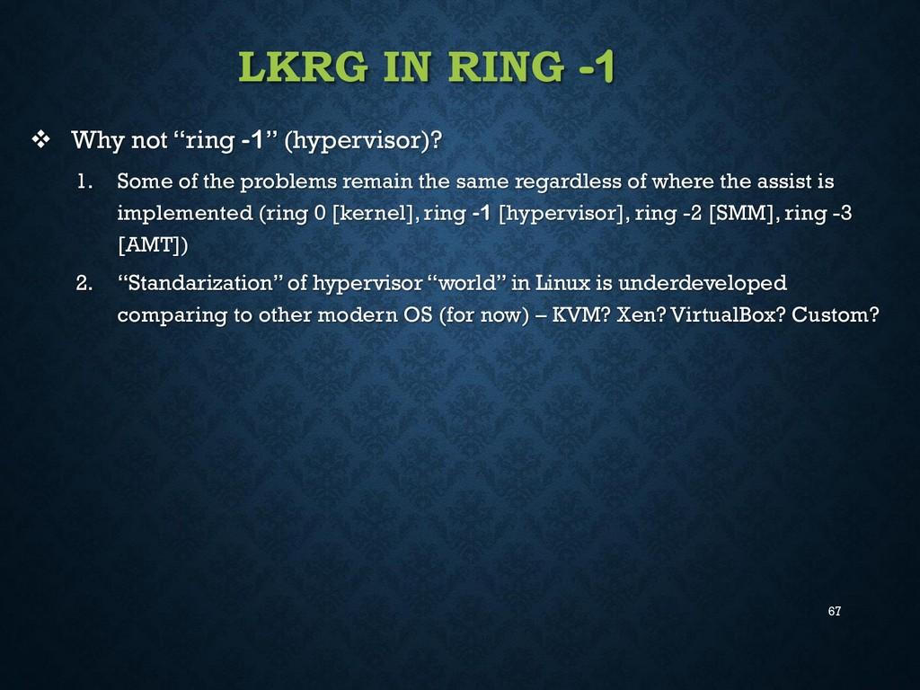 """67 LKRG IN RING -1  Why not """"ring -1"""" (hypervi..."""