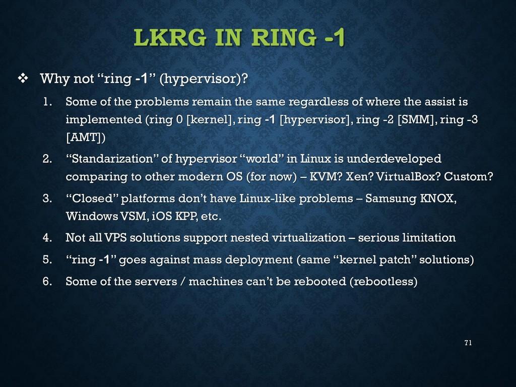 """71 LKRG IN RING -1  Why not """"ring -1"""" (hypervi..."""