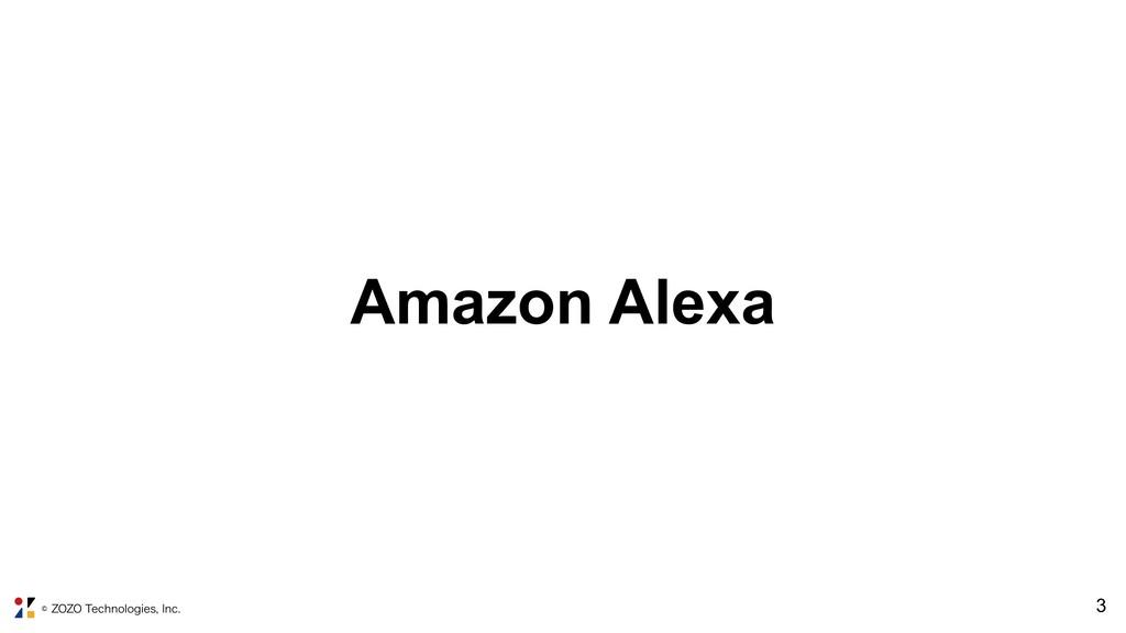 ˜;0;05FDIOPMPHJFT*OD !3 Amazon Alexa