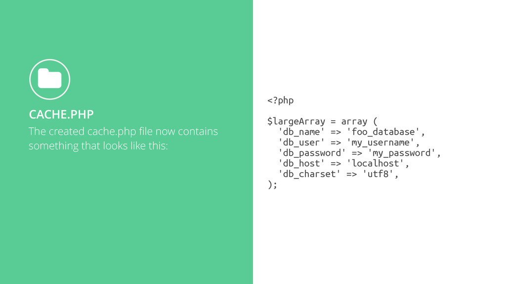The created cache.php file now contains somethin...
