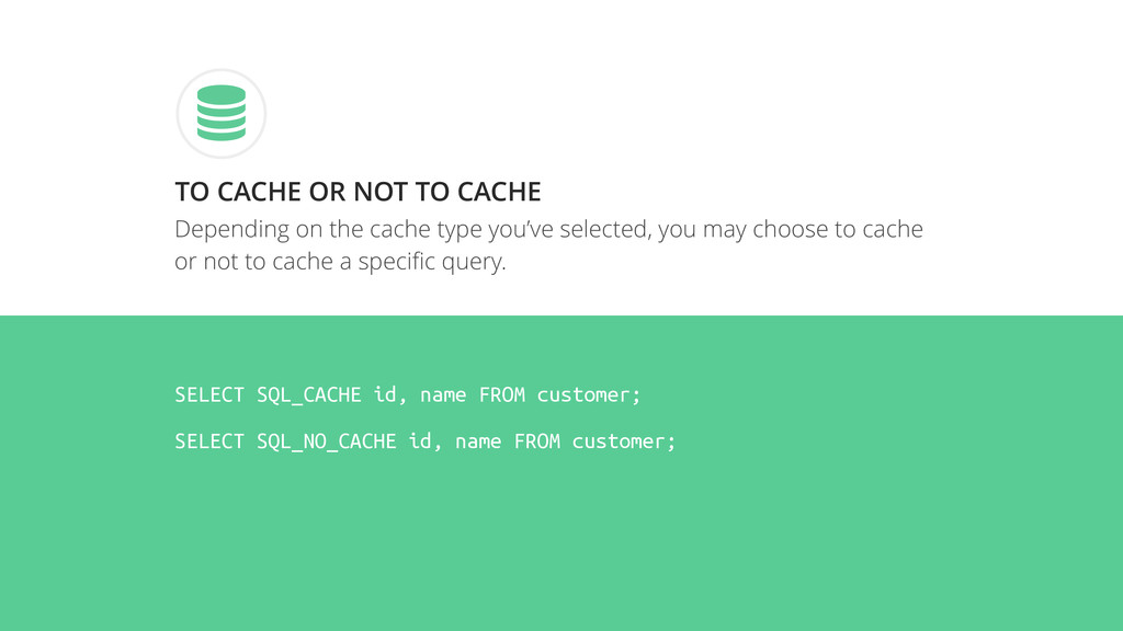Depending on the cache type you've selected, yo...