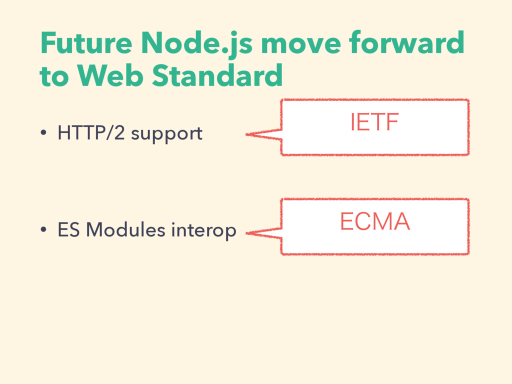 Future Node.js move forward to Web Standard • H...