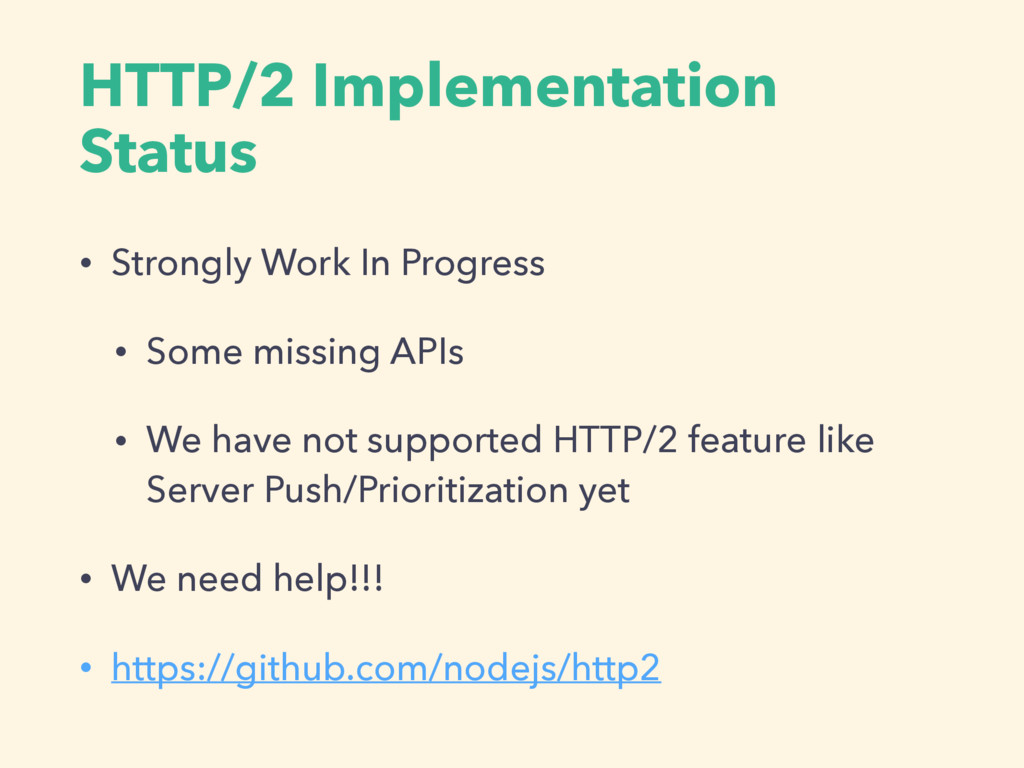 HTTP/2 Implementation Status • Strongly Work In...