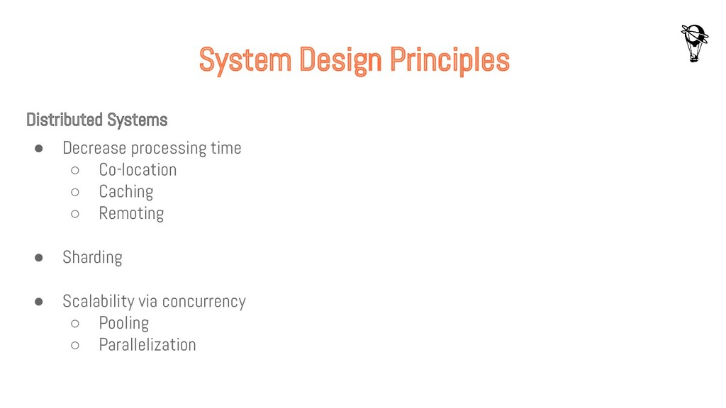 System Design Principles Distributed Systems ● ...