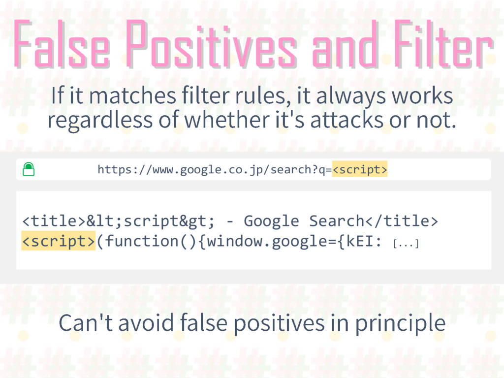 False Positives and Filter <title>&lt;script&gt...