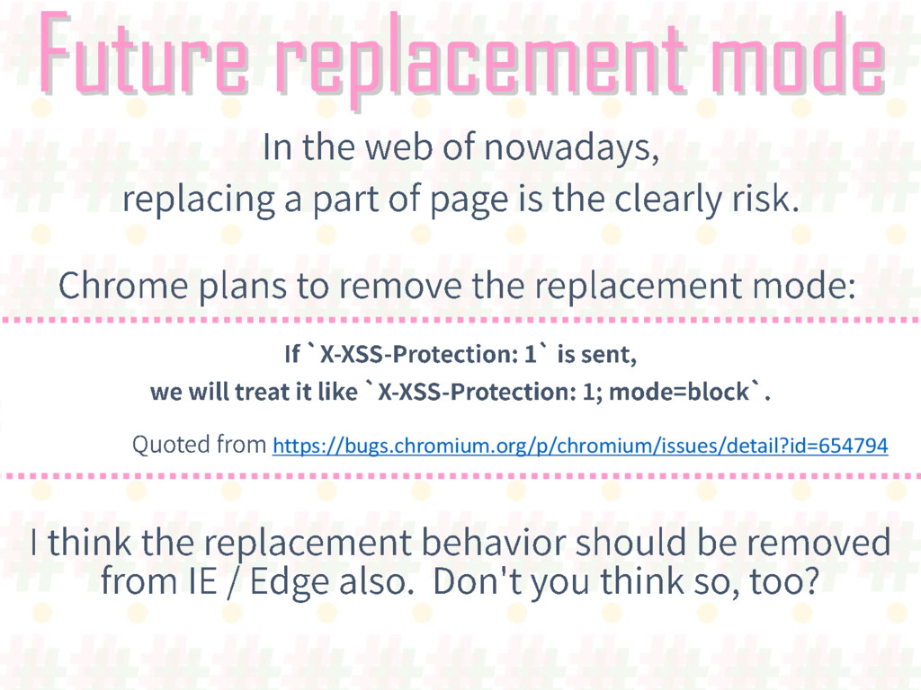 Future replacement mode https://bugs.chromium.o...