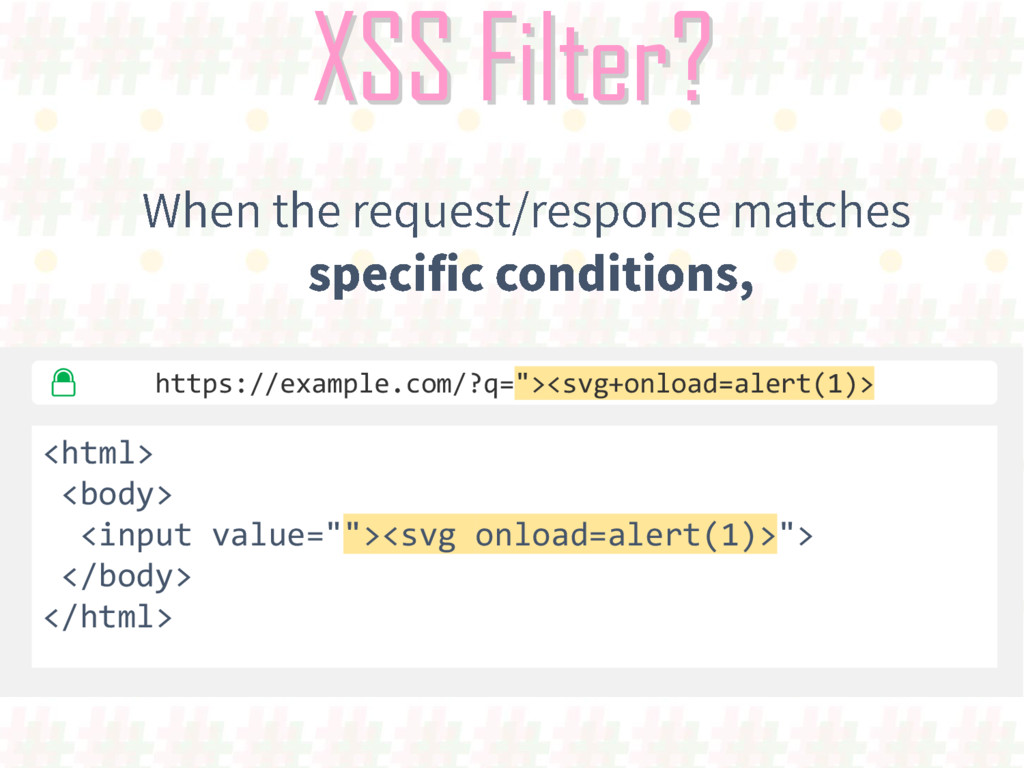 "XSS Filter? https://example.com/?q=""><svg+onloa..."