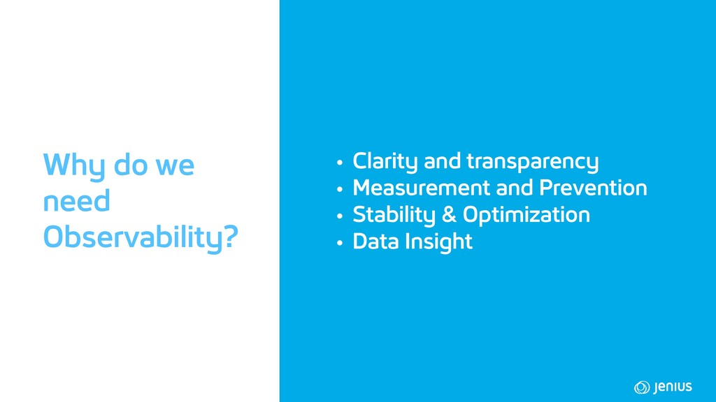 • Clarity and transparency • Measurement and Pr...