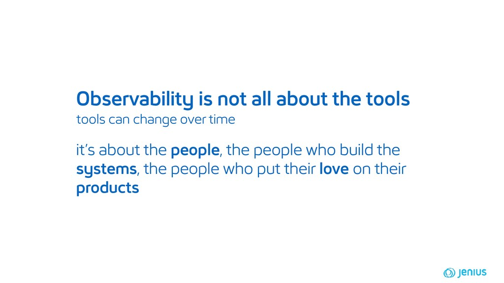 Observability is not all about the tools tools ...