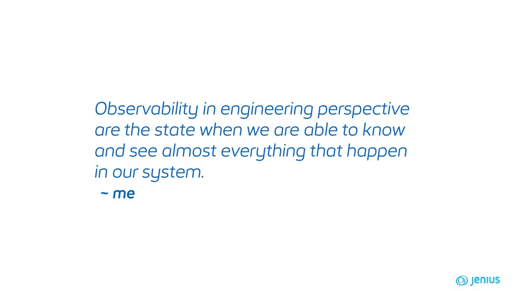 Observability in engineering perspective are th...