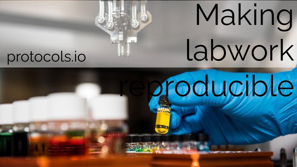 Making labwork reproducible protocols.io
