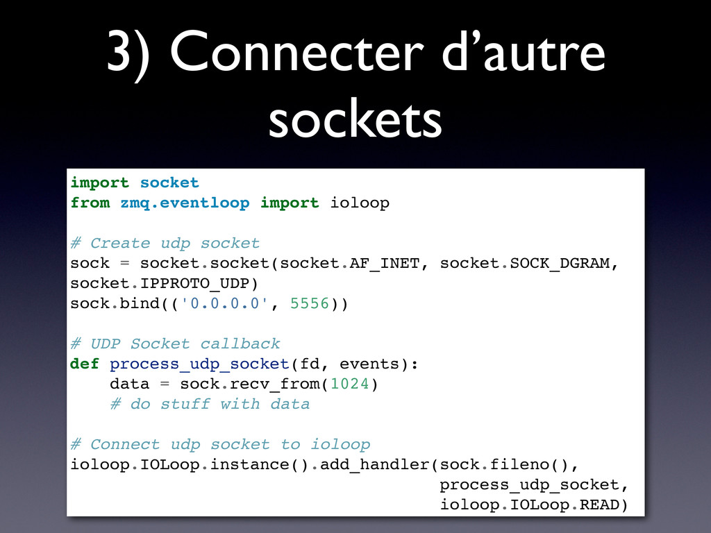 3) Connecter d'autre sockets import socket from...