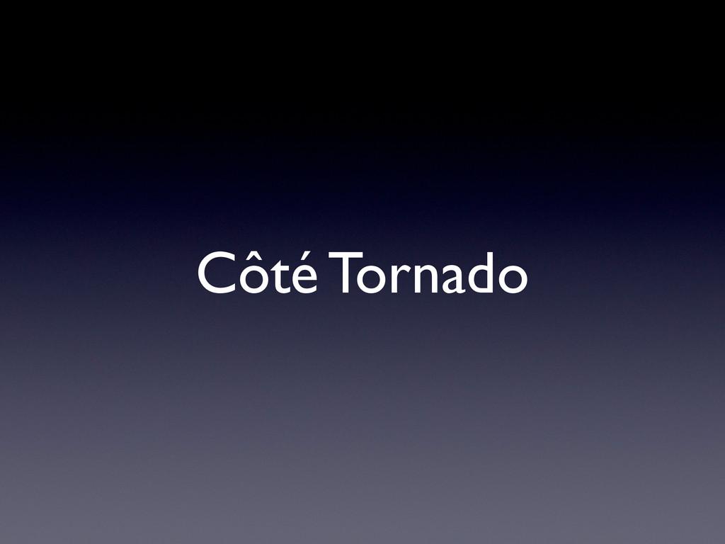 Côté Tornado