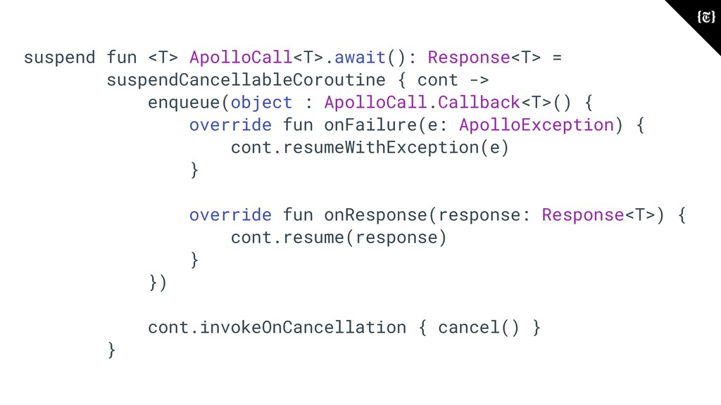 suspend fun <T> ApolloCall<T>.await(): Response...